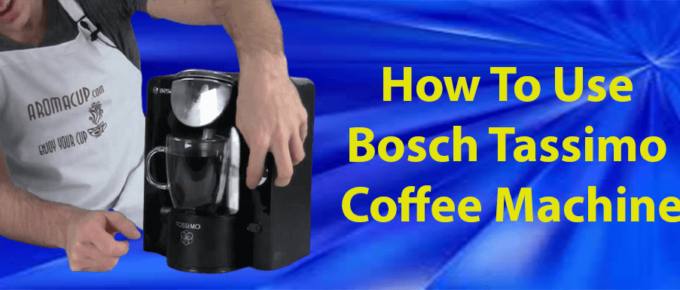how-to-use-bosch-tassimo-coffee-machine-ultimate-guide